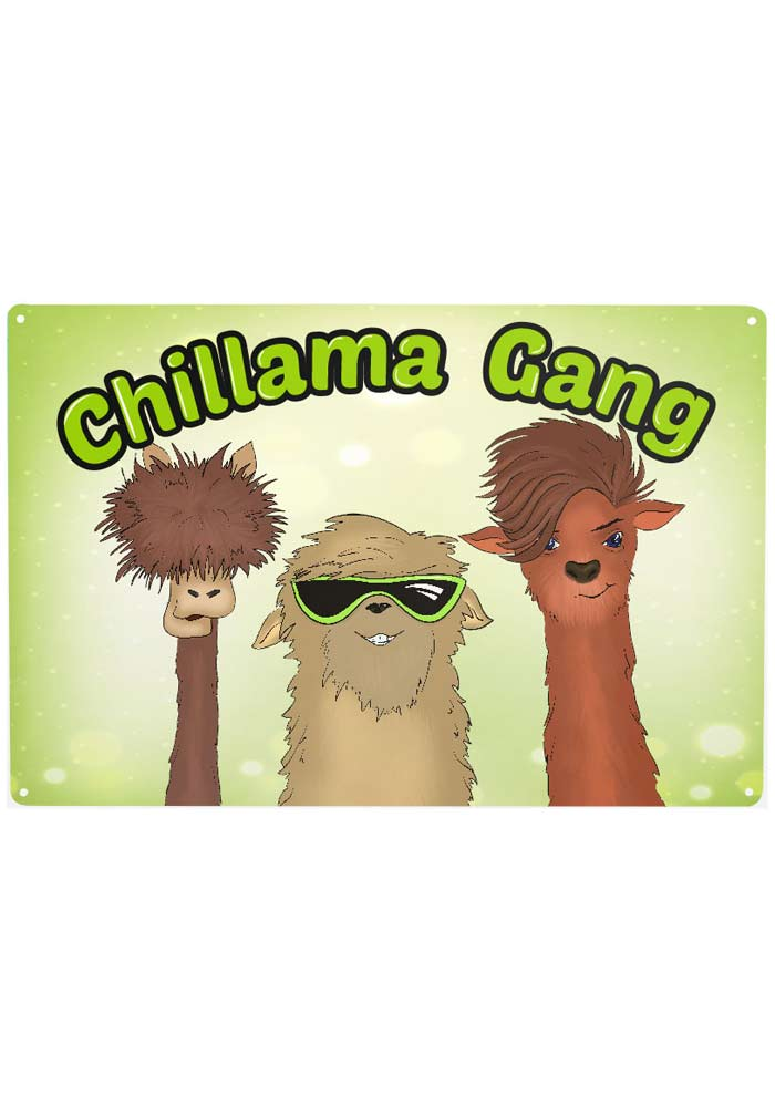 Metallschild - Chillama Gang